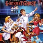 Scooby Doo and the Gourmet Ghost (2018)