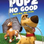 Pup 2 No Good (2016)